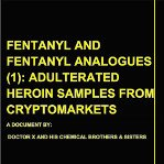 First EC International Report: Heroin adulterated with fentanyl derivatives in cryptomarkets